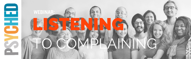 Psyched on listening to complaining webinar-complain-3